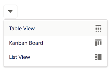 Screenshot of a dropdown menu showing three different display options for a list: 'Table View', 'Kanban Board', and 'List View'