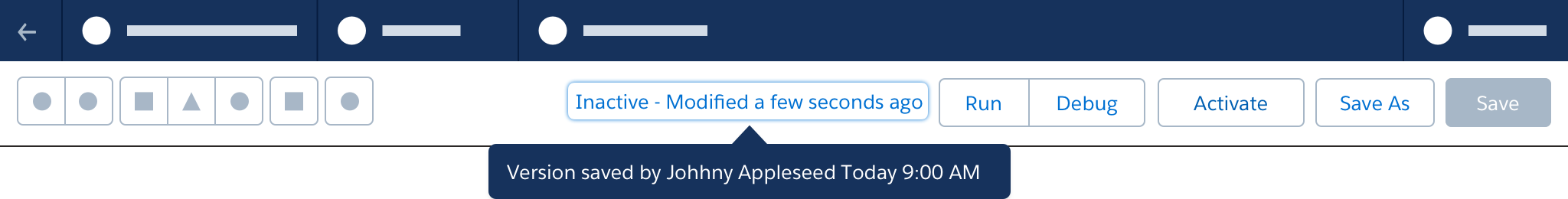 "A wireframe showing a tooltip communicating additional details about status, the tooltip text says ""Version saved by Johnny Appleseed Today 9:00 AM."""